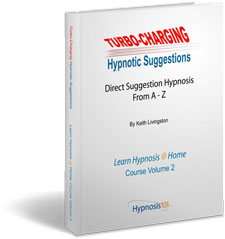 Turbo-Charging Hypnotic Suggestions
