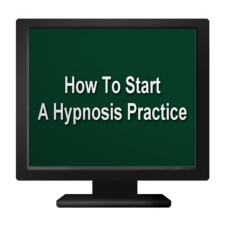 How To Start A Hypnosis Practice
