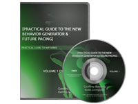 Practical Guide to the New Behavior Generator & Future Pacing DVD